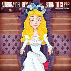 Aurora - Lana Del Rey