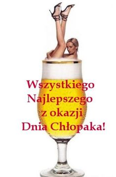 Kartka pod tytułem Wszystkiego Najlepszego z okazji Dnia Chłopaka! Weekend Humor, Wine Glass, Funny, Author, Poster, Funny Parenting, Hilarious, Fun, Humor