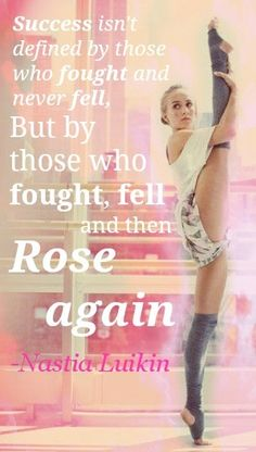 Success isn't defined by those who never fell, but by those who fought and rose again. - @Nastia Liukin #NationalGymnasticsDay