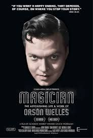 Magician The Astonishing Life and Work of Orson Welles (2014)