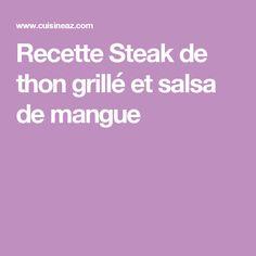 Recette Steak de thon grillé et salsa de mangue