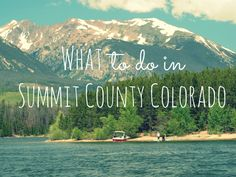 Wondering what to do in Summit County, Colorado? Here are the best things to do in Summit County Colorado this summer.
