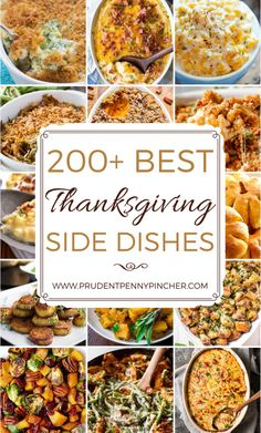 200 Best Thanksgiving Side Dishes #Thanksgiving #ThanksgivingDinner #ThanksgivingRecipes #Recipes #SideDish