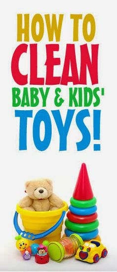 How to Clean Baby & Kids Toys