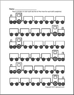 Incentive Charts- Place a sticker or color each section of the train for each skill completed or reward earned.