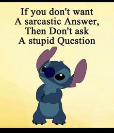 To all those who have asked the stupid question. To all those who have asked the stupid question. To all those who have asked the stupid question. To all those who have asked the stupid question. Humour Disney, Funny Disney Jokes, Disney Memes, Disney Quotes, Funny True Quotes, Funny Relatable Memes, Cute Quotes, Funny Texts, Minion Humour