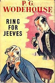 """""""Ring For Jeeves"""", by P.G. Wodehouse"""