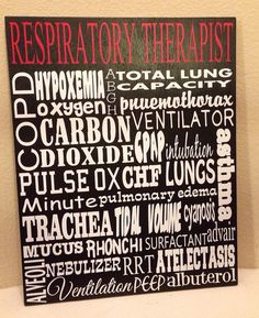 Hey, I found this really awesome Etsy listing at https://www.etsy.com/listing/173897300/respiratory-therapist-sign