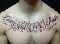 inspirational quotes Chest Tattoos for men http://tattootodesign.com/chest-tattoos/