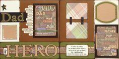 Perfek vir Vadersdag.    The Avid Scrapper: Dad, My Hero 12x12 Scrapbook Pages Spread