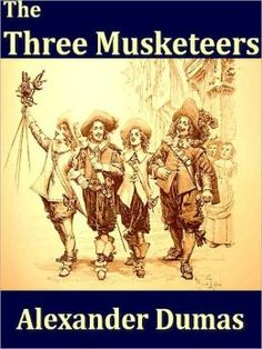 The Three Musketeers Series: The Three Musketeers [Book 1 (Alexandre Dumas)]