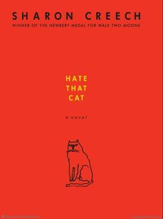 Hate That Cat A Novel by Sharon Creech. I was not expecting a poetry book, but it's amazing how Creech can tell a beautiful story in any medium. Good Books, Books To Read, Children's Books, Sharon Creech, Interactive Read Aloud, Poetry For Kids, Realistic Fiction, Poetry Month, Famous Words