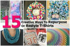 15 Creative Ways To Repurpose Or Restyle T-Shirts