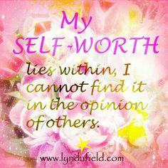 My self-worth lies within