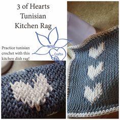 MNE Crafts: 3 of Hearts Tunisian Kitchen Rag