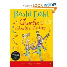 """""""Charlie and the Chocolate Factory"""" by Roald Dahl - a great read-aloud! Books For Boys, Childrens Books, Charlie Chocolate Factory, Roald Dahl Books, Kids Reading, Reading 2014, Chapter Books, Children's Literature, Classic Books"""