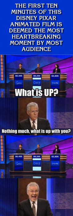hilarious - yes, but the sad part of 'up' is not within the first 10 minutes. i would say it was 'finding nemo'