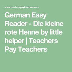 German Easy Reader - Die kleine rote Henne by little helper | Teachers Pay Teachers