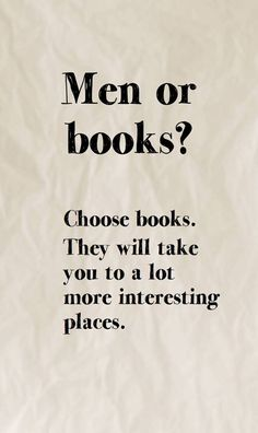 Books. Definitely books.