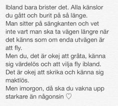 Sad Quotes, Happy Quotes, Love Quotes, Qoutes, Swedish Quotes, Complicated Love, B Words, Bad Life, Depression Quotes