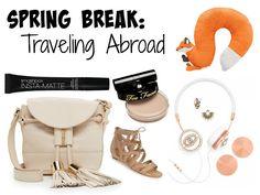 Spring Break: Traveling Abroad #travel #springbreak #essentials