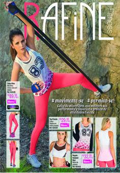 Coleção Rafine Fitness - Catálogo 125 para Via Blumenau Catálogos Supervisão e desenvolvimento: Roberta Benachio