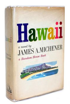 Hawaii ~ James A, Mitchener