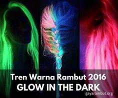 amazing hair colors #glowinthedark