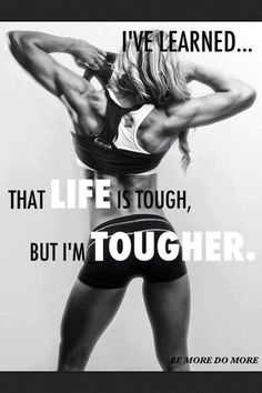 Ive learned that life is tough but im tougher life fitness workout exercise workout quotes exercise quotes strong quotes fitspiration Fitness Studio Motivation, Fit Girl Motivation, Workout Motivation, Weight Loss Motivation, Workout Quotes, Exercise Quotes, Fitness Workouts, Fitness Goals, Health Fitness