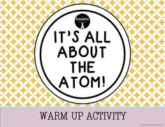 Atomic structure activity foldable proton neutron electron its all about the atom warm up activity students will be using their periodic table urtaz Image collections