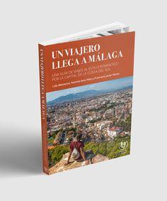 Verkami: Relatos de una Legua: Guía de viajes por Málaga