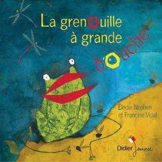 La grenouille à grande bouche de Francine Vidal http://www.amazon.fr/dp/2278062050/ref=cm_sw_r_pi_dp_oYRCwb0HHVTG1