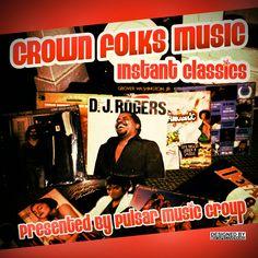Pulsar Music Group: Grown Folks Mixtape, Instant Classics