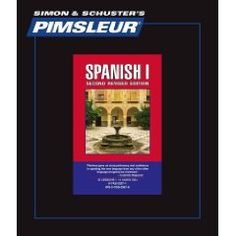 Spanish I - 2nd Rev. Ed.: Learn to Speak and Understand Spanish with Pimsleur Language Programs (Comprehensive) (English a...