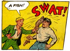 comic-swat with a fish - Movie And Comic Vintage Pop Art, Vintage Comic Books, Vintage Comics, Retro Art, Comic Books Art, Comic Art, Old Comics, Comics Girls, Funny Comics