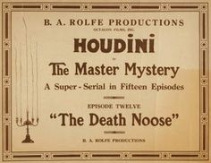 """Harry Houdini """"The Death Noose"""" Trick  I wish I could have seen him"""