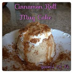 Cinnamon Roll Mug Cake - clean eating - replace stevia with honey - for that one day when I just want a treat.