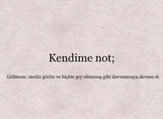 """""""Kendime not""""✨ - - - smiley kendime not newpost Meaningful Words, Meaningful Tattoos, Make Tattoo, Positive Words, Study Motivation, Picture Quotes, Cool Words, Quotations, Qoutes"""
