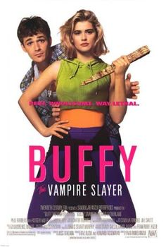 Buffy The Vampire Slayer Movie Poster <3 <3 <3 the movie more than the show!