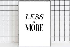 Less is more print Less is more Architecture poster