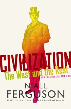 #Civilization: #TheWestAndTheRest is an excellent book by bestselling author Niall Ferguson and aims to highlight the six factors that have been responsible for the rise and fall of empires.
