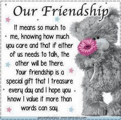 24 ideas quotes birthday wishes friends tatty teddy for 2019 Best Friendship Quotes, Bff Quotes, Quotes For Him, Cute Quotes, Be Yourself Quotes, Funny Friendship, Missing You Friendship, Friendship Birthday Quotes, Friend Friendship