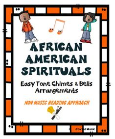 ** $7.00 *** This product contains 5 Easy Tone Chimes & Bells arrangements of AFRICAN AMERICAN SPIRITUALS. The following songs are included:Deep RiverLift Every Voice & SingSwing Low, Sweet ChariotWe Shall OvercomeWhen The Saints Go Marching InPlayers do not need to be able to read music in ...