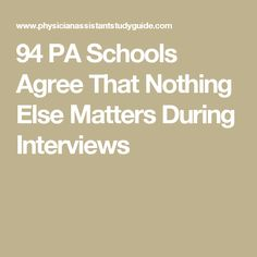 94 PA Schools Agree That Nothing Else Matters During Interviews