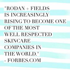 Forbes says it best!!  http://www.forbes.com/sites/nicoleleinbachreyhle/2016/04/25/rodan-fields-rising-success/#168e6f0a4854
