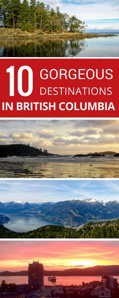 British Columbia native, Emily, shares her top 10 places to visit on Canada's West Coast.