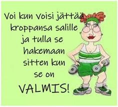 Can't Stop Laughing, Positive Vibes, Finland, Haha, Funny Pictures, Jokes, Inspirational Quotes, Positivity, Exercise