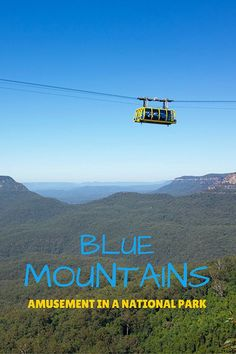 Blue mountains: amusement in a National Park