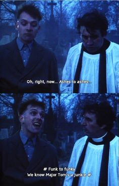 Rik Mayall and Terry Jones in The Young Ones, quoting David Bowie! British Humor, British Comedy, Rik Mayall Bottom, Terry Jones, Blackadder, Major Tom, Comedy Tv, Young Ones, Cool Names