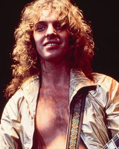 peter frampton.  Still love him & play his cd every week.  Faye